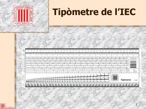 3-5-c_Tipòmetre IEC 2002 presentació